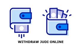 Tips Mudah Untuk Melakukan Deposit Dan Withdraw Dalam Bermain Judi Online